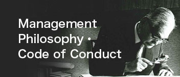 Management Philosophy・Code of Conduct